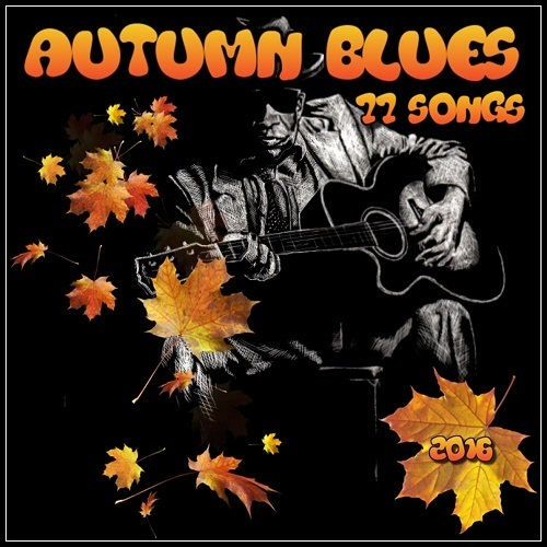 VA - Autumn Blues 77 Songs (2016)